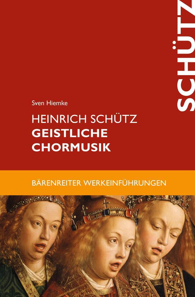 Heinrich Schütz. Geistliche Chormusik als eBook epub