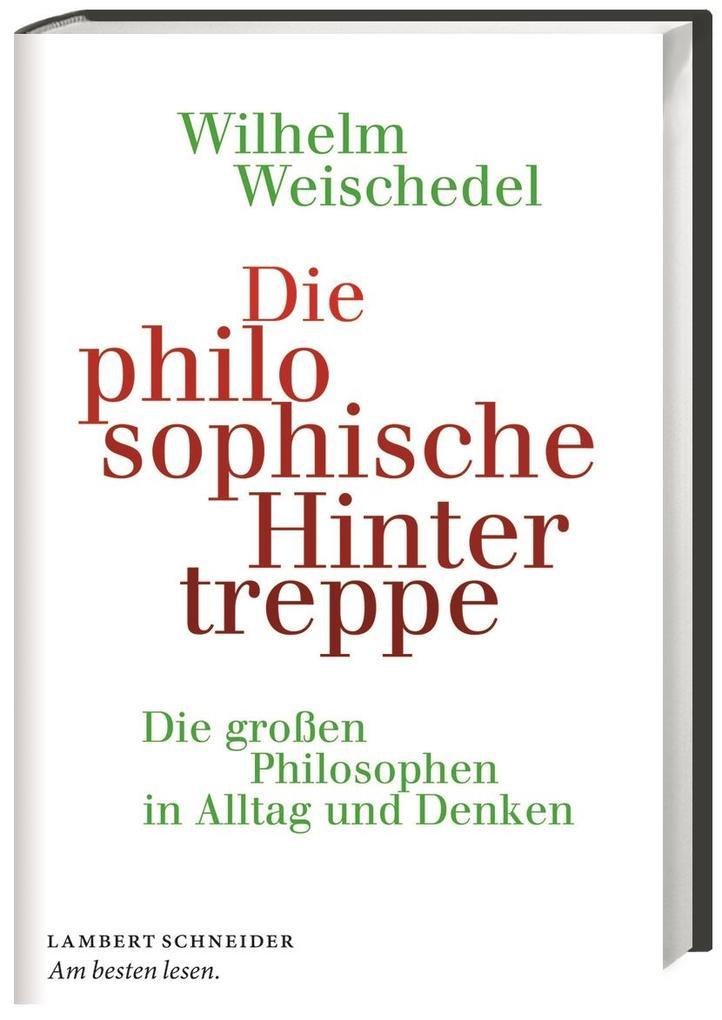 Die philosophische Hintertreppe als Buch (gebunden)