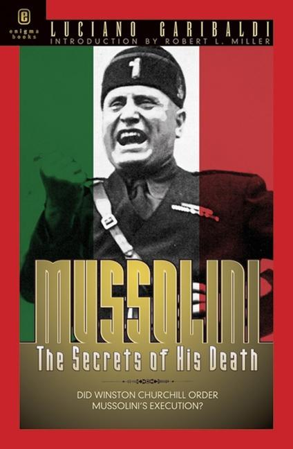 Mussolini: The Secrets of His Death als Buch (gebunden)