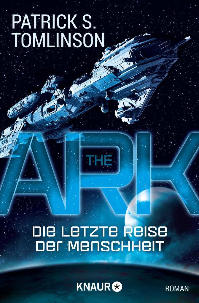 The Ark - Die letzte Reise der Menschheit als Taschenbuch