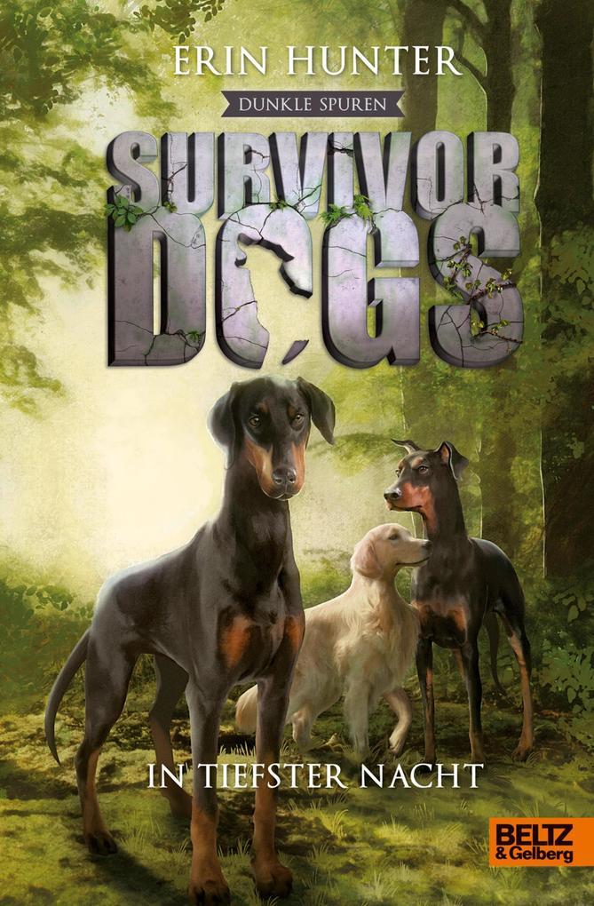 Survivor Dogs - Dunkle Spuren. In tiefster Nacht als eBook epub