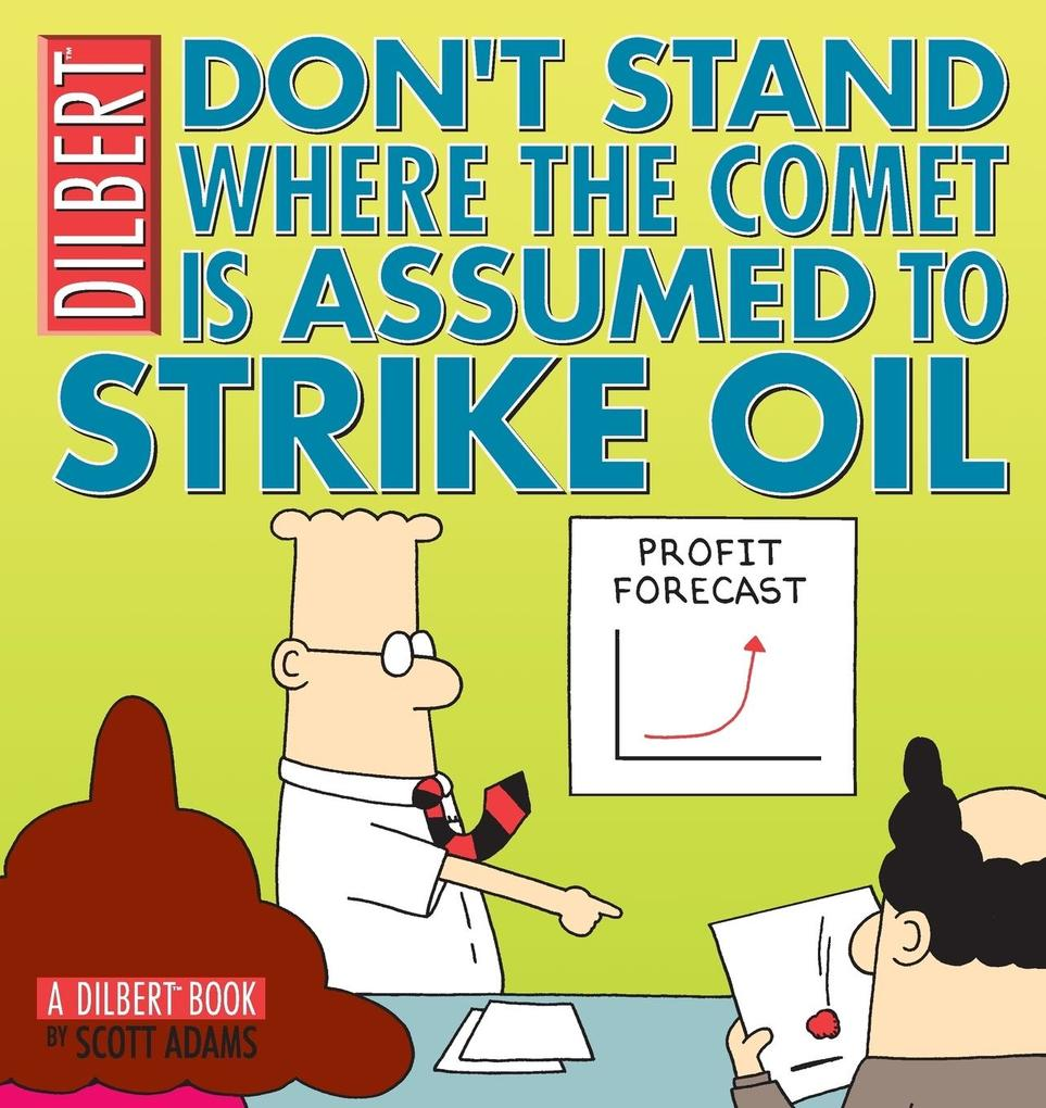 Don't Stand Where the Comet Is Assumed to Strike Oil als Buch (kartoniert)