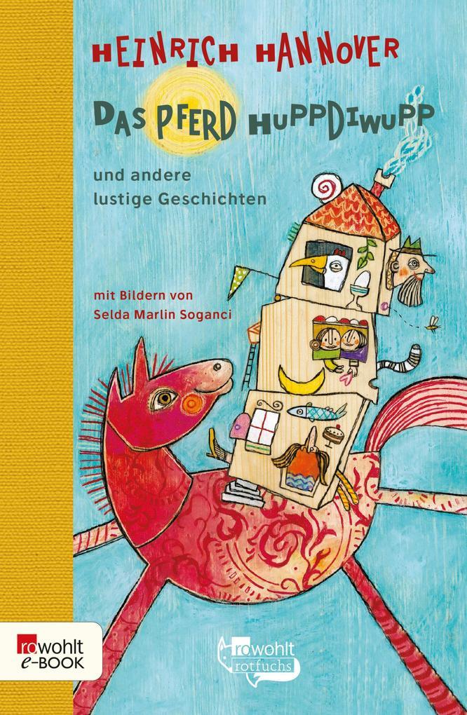 Das Pferd Huppdiwupp und andere lustige Geschichten als eBook epub