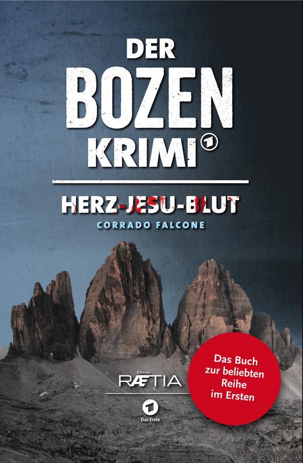 Der Bozen-Krimi 01: Herz-Jesu-Blut als Buch (kartoniert)