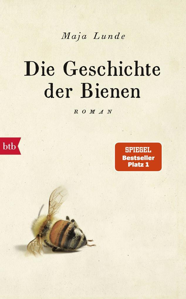 Die Geschichte der Bienen als Buch (gebunden)
