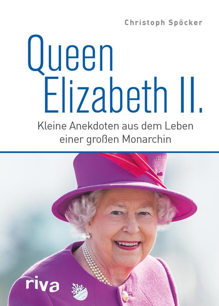 Queen Elizabeth II. als eBook epub