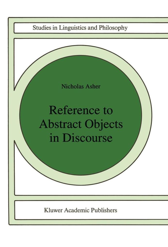 Reference to Abstract Objects in Discourse als Buch (gebunden)