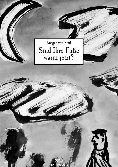 Sind Ihre Füsse warm jetzt? als Buch (kartoniert)
