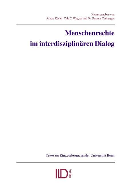 Menschenrechte im interdisziplinären Dialog als Buch (kartoniert)