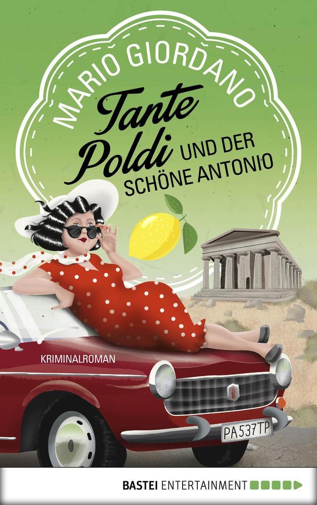 Tante Poldi und der schöne Antonio als eBook epub
