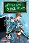 Die unlangweiligste Schule der Welt 1: Auf Klassenfahrt