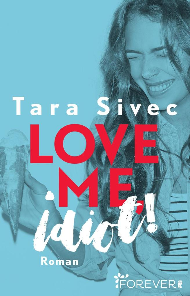 Love me, Idiot! als eBook epub
