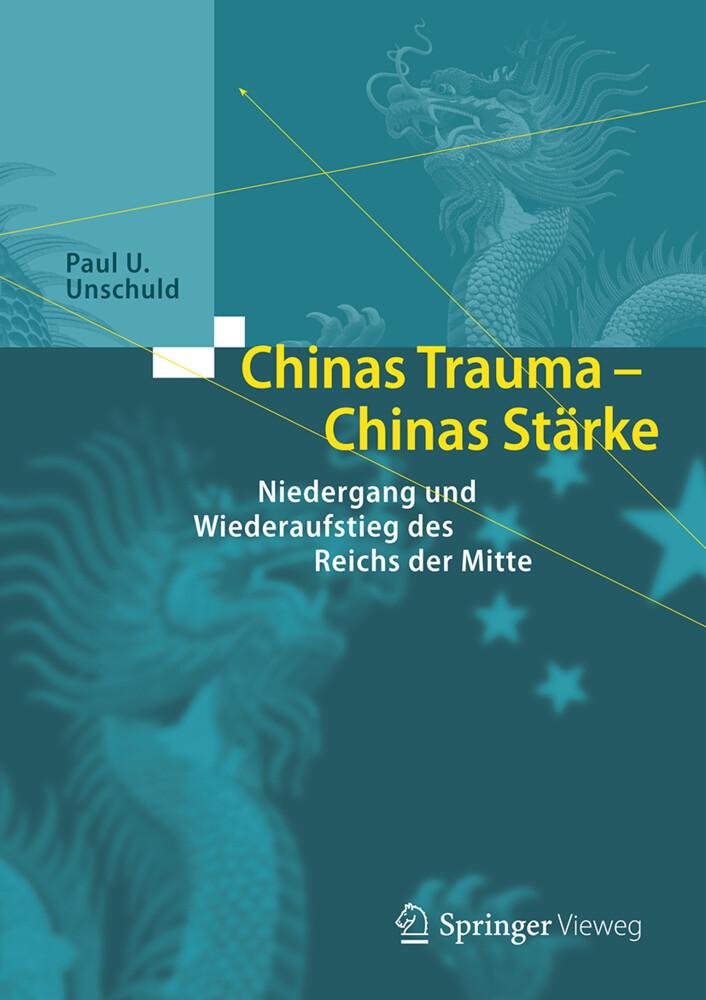 Chinas Trauma - Chinas Stärke als Buch (gebunden)