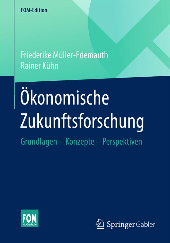 Ökonomische Zukunftsforschung als Buch (kartoniert)