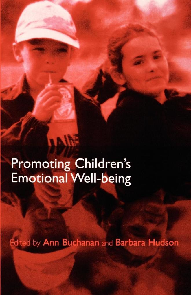 Promoting Children's Emotional Well-Being als Buch (kartoniert)