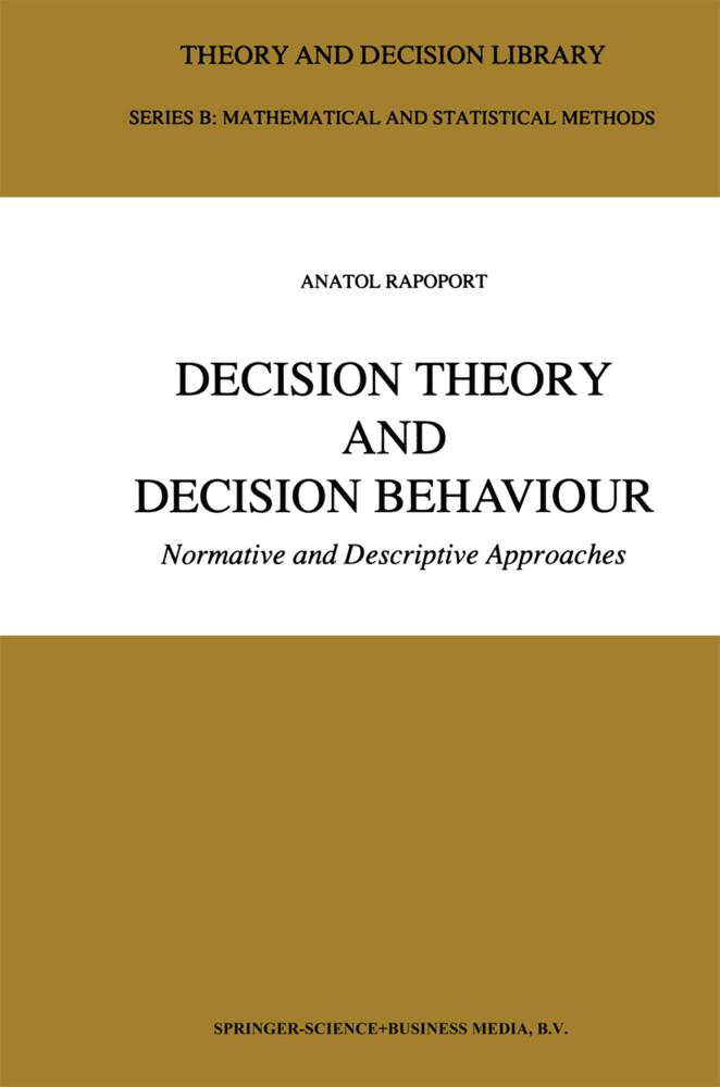 Decision Theory and Decision Behaviour als Buch (gebunden)