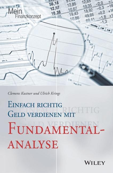 Einfach richtig Geld verdienen mit Fundamentalanalyse als Buch (kartoniert)
