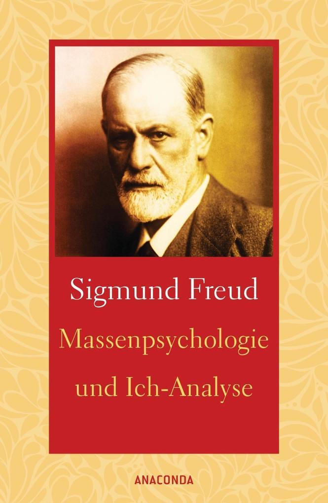 Massenpsychologie und Ich-Analyse als Buch (gebunden)