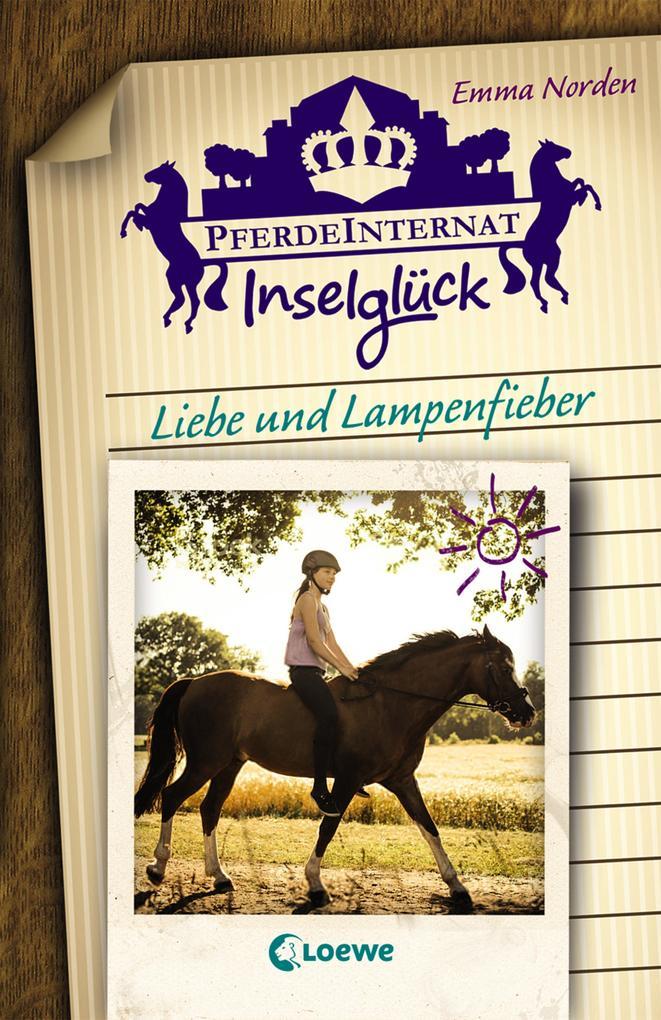 Pferdeinternat Inselglück - Liebe und Lampenfieber als Buch (gebunden)