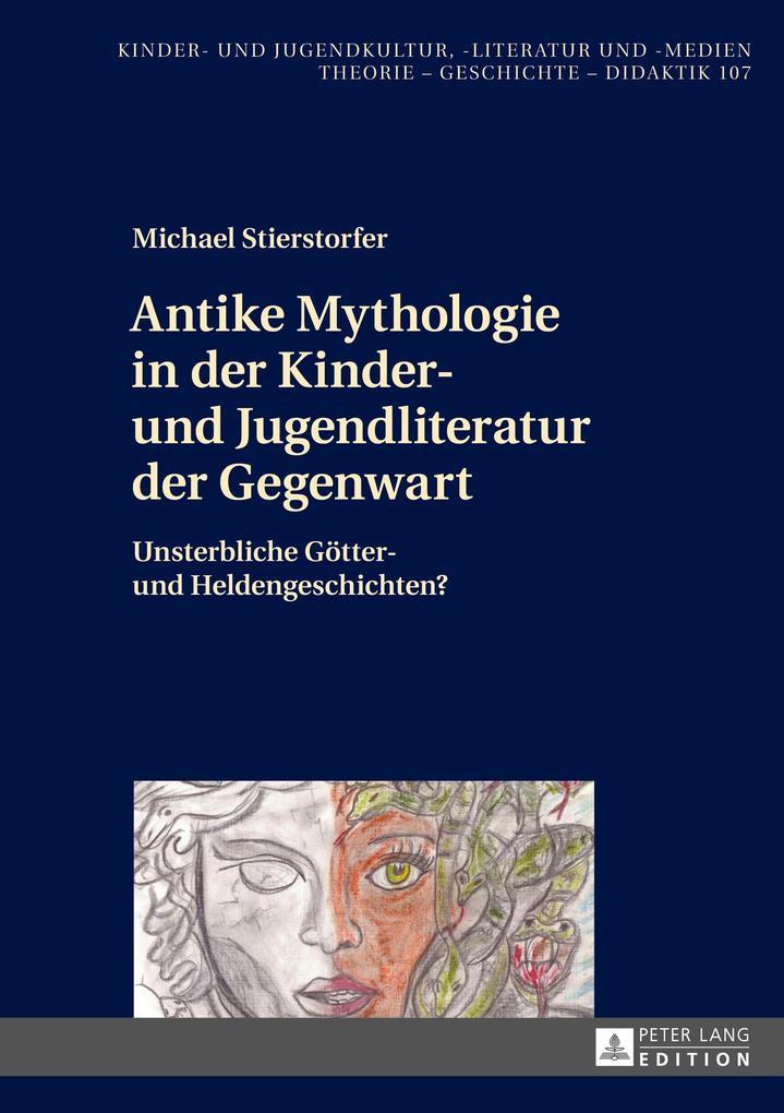 Antike Mythologie in der Kinder- und Jugendliteratur der Gegenwart als Buch (gebunden)