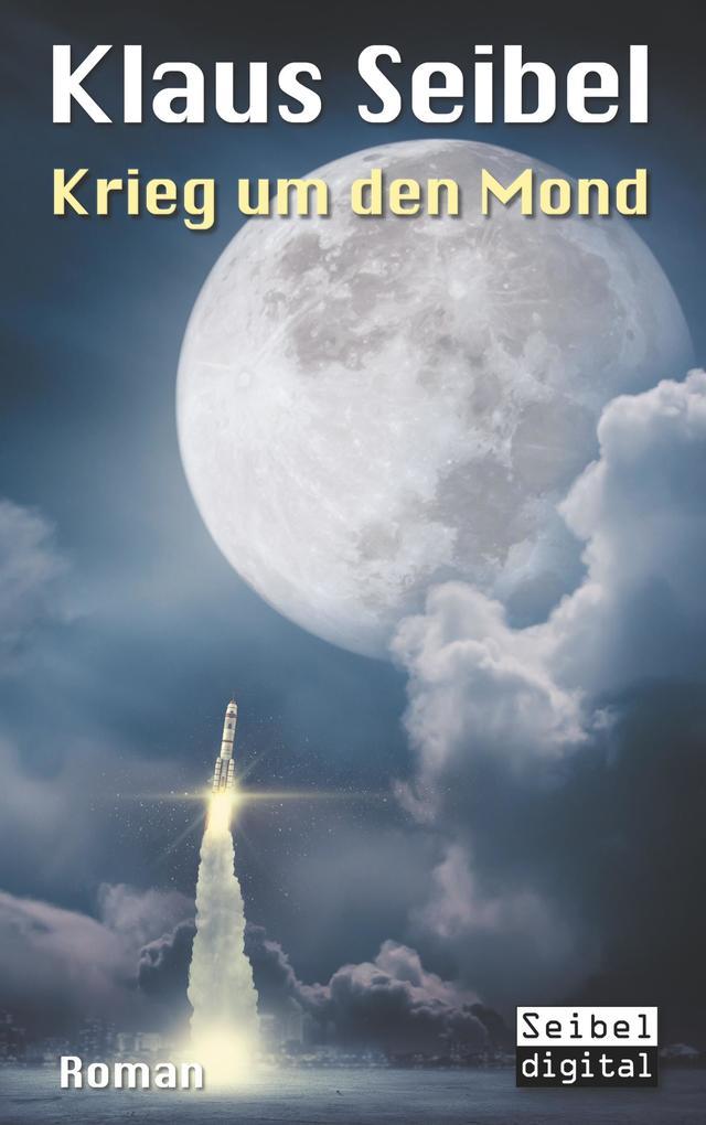 Krieg um den Mond als Buch (kartoniert)