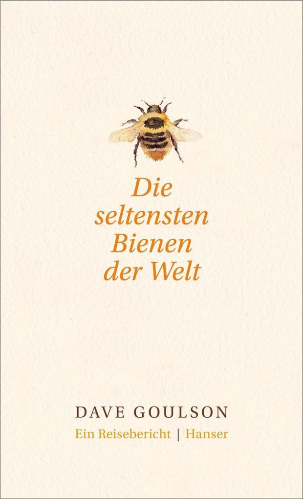 Die seltensten Bienen der Welt. als eBook epub