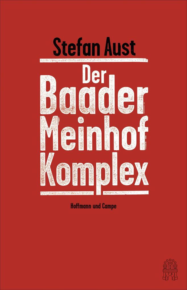 Der Baader-Meinhof-Komplex als eBook epub