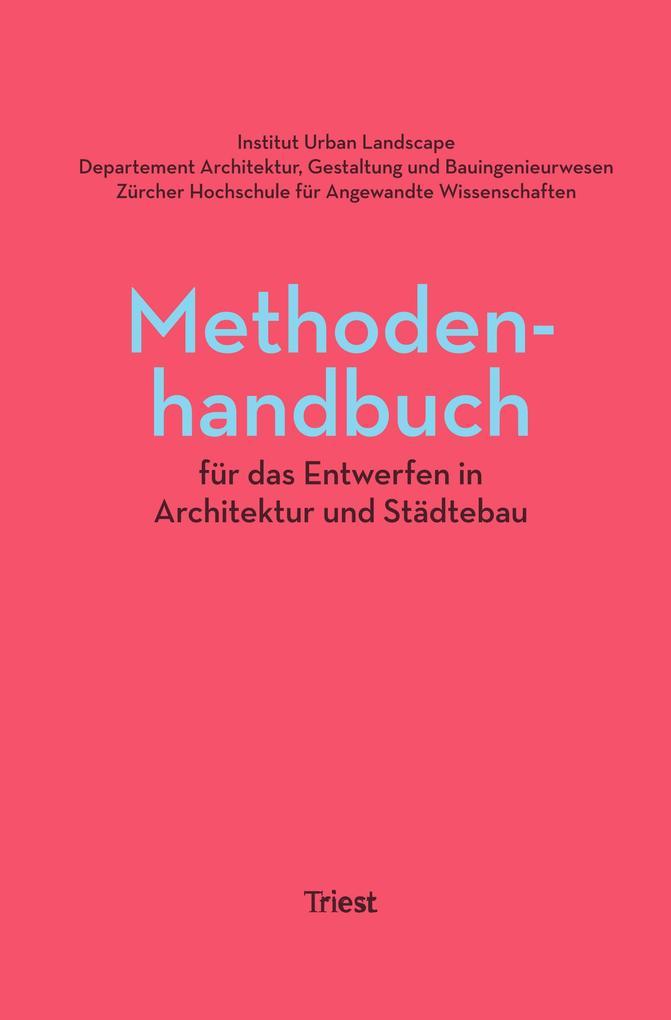 Methodenhandbuch für das Entwerfen in Architektur und Städtebau als Buch (kartoniert)