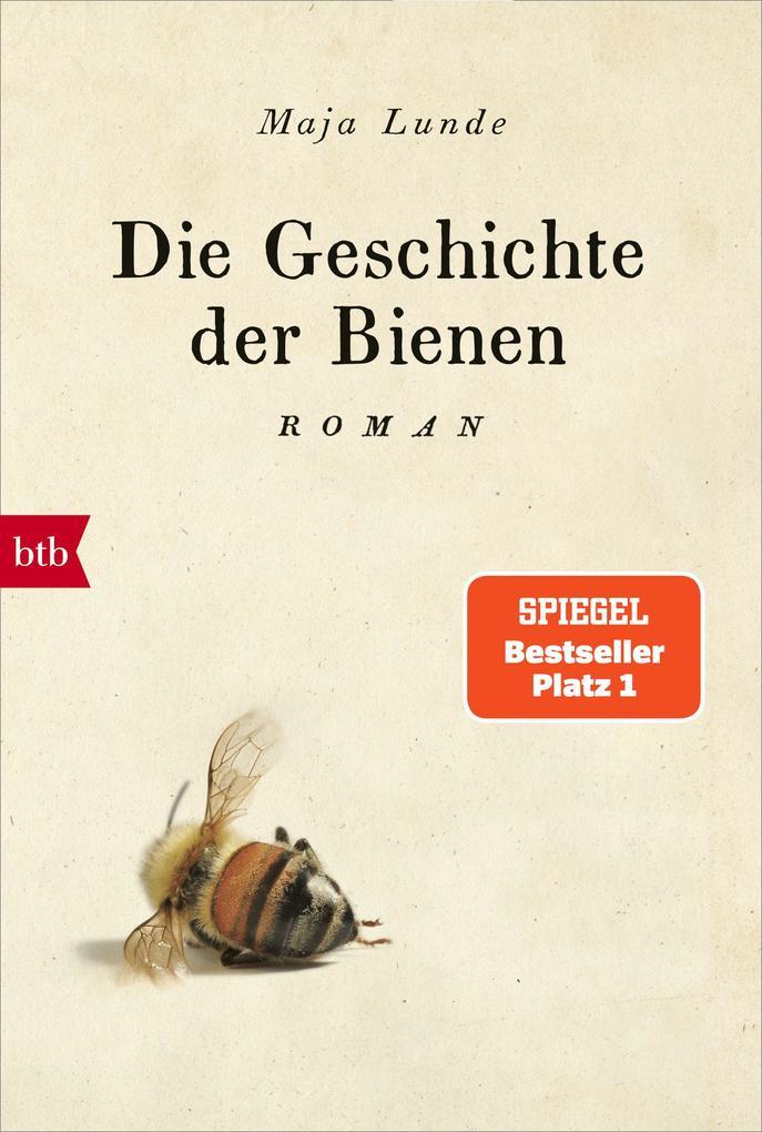 Die Geschichte der Bienen als eBook epub