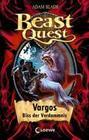 Beast Quest 22 - Vargos, Biss der Verdammnis