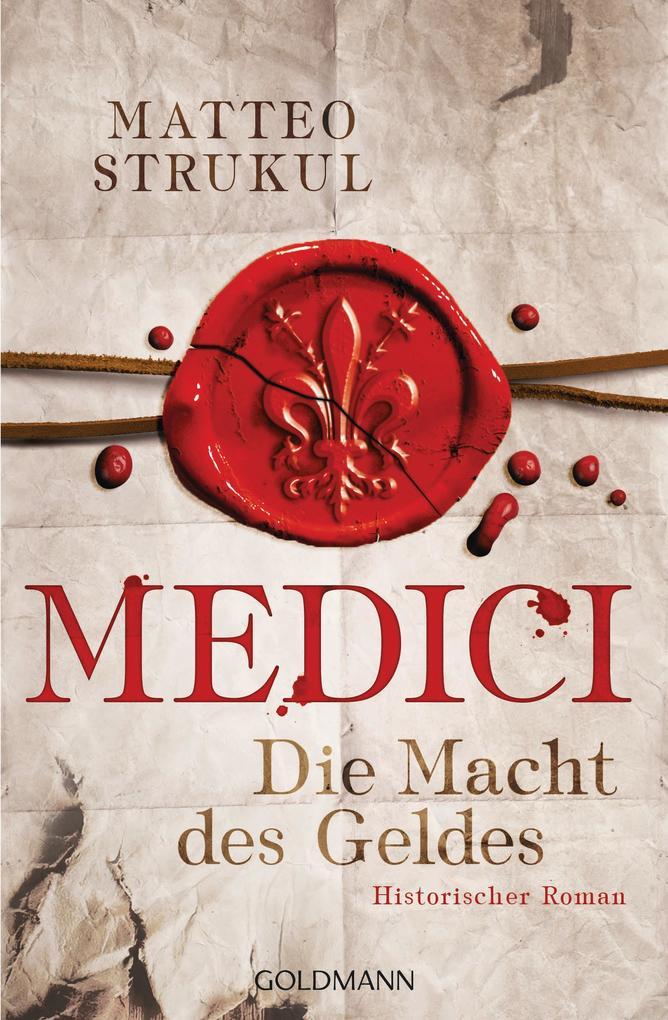 Medici - Die Macht des Geldes als eBook