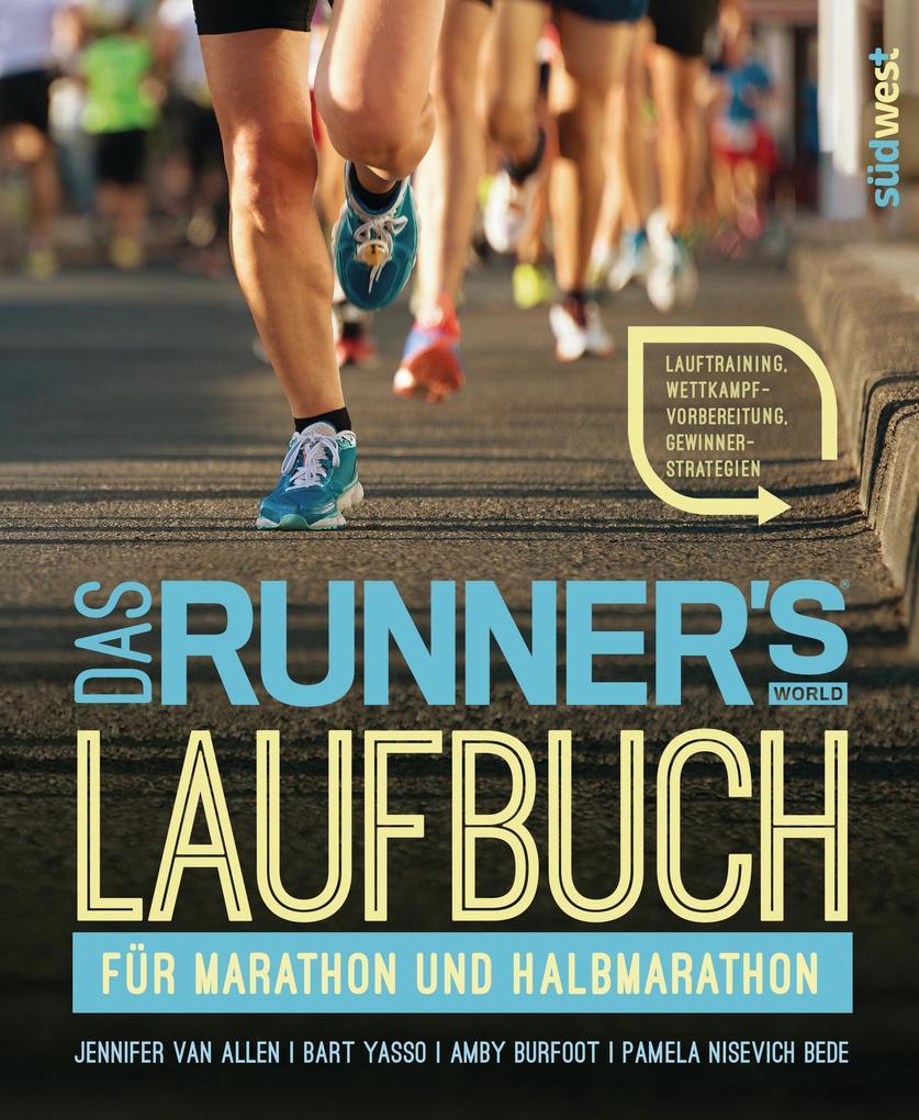 Das Runner's World Laufbuch für Marathon und Halbmarathon als eBook epub