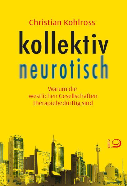 kollektiv neurotisch als Buch