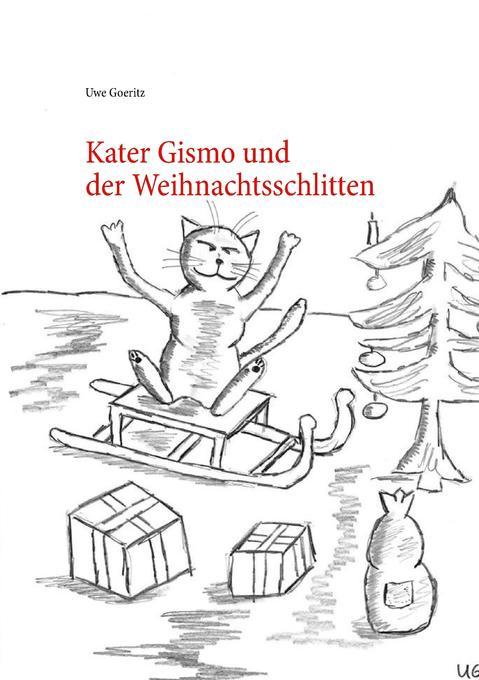 Kater Gismo und der Weihnachtsschlitten als Buch (kartoniert)