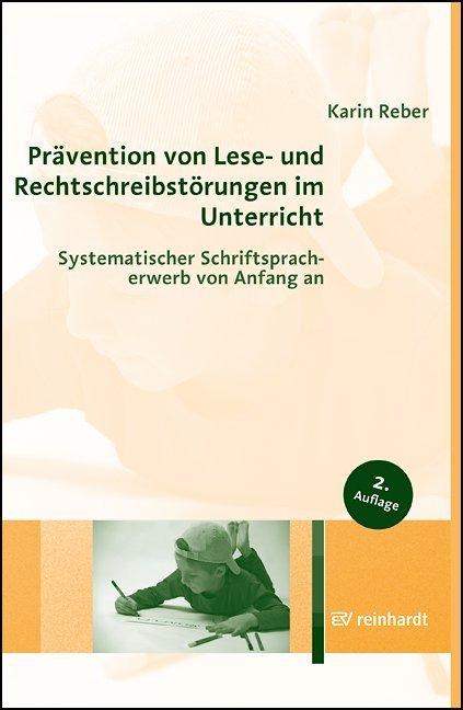 Prävention von Lese- und Rechtschreibstörungen im Unterricht als Buch (kartoniert)