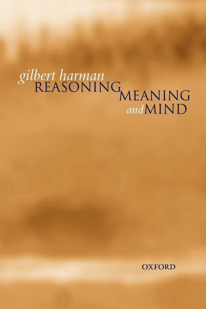 Reasoning, Meaning, and Mind als Buch (kartoniert)
