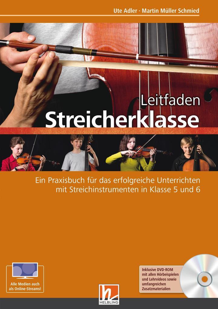 Leitfaden Streicherklasse. Lehrerband (mit Schülerheft Violine) als Buch (kartoniert)