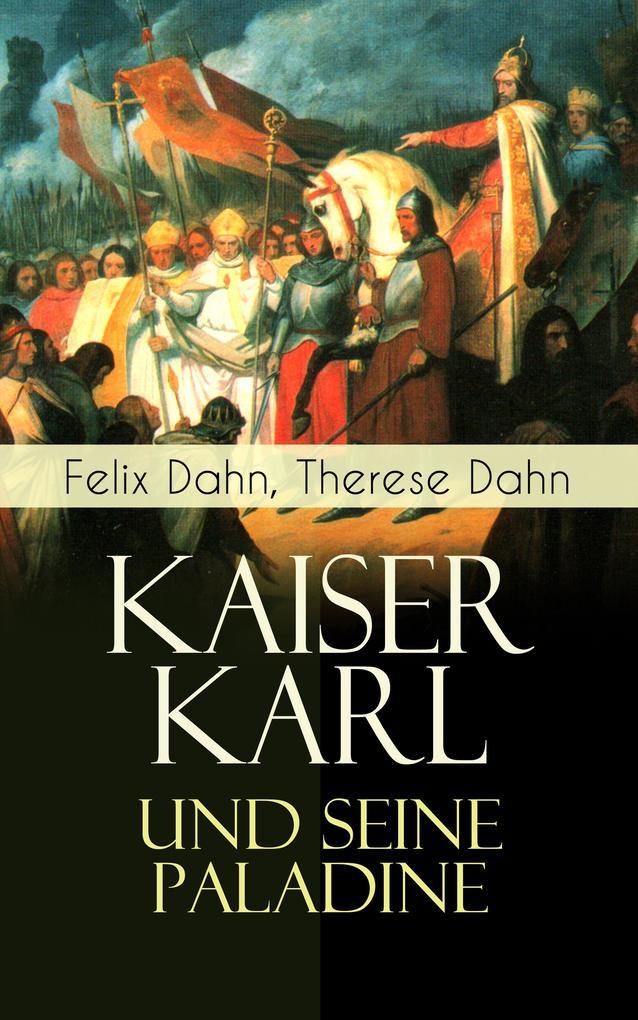 Kaiser Karl und seine Paladine als eBook epub