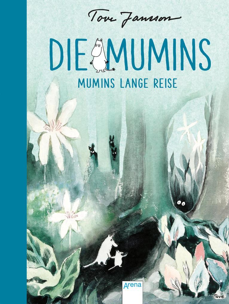 Die Mumins (1). Mumins lange Reise als eBook epub