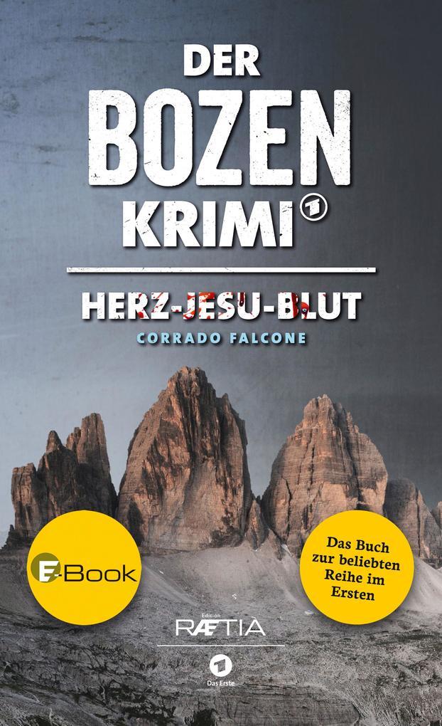 Der Bozen-Krimi: Herz-Jesu-Blut als eBook epub