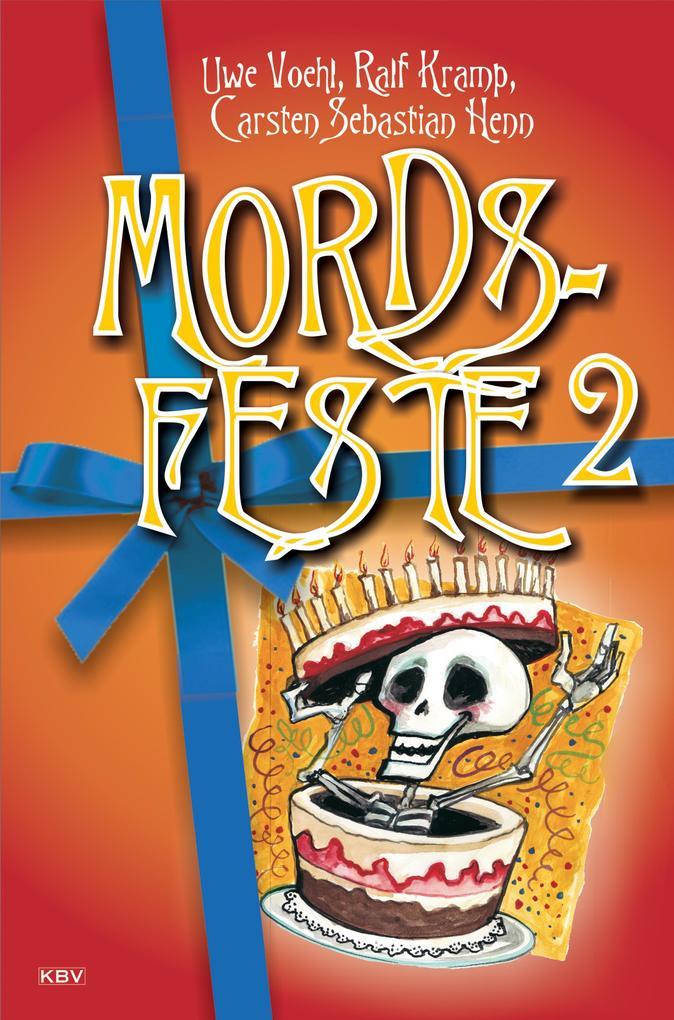 Mords-Feste Band 2 als eBook