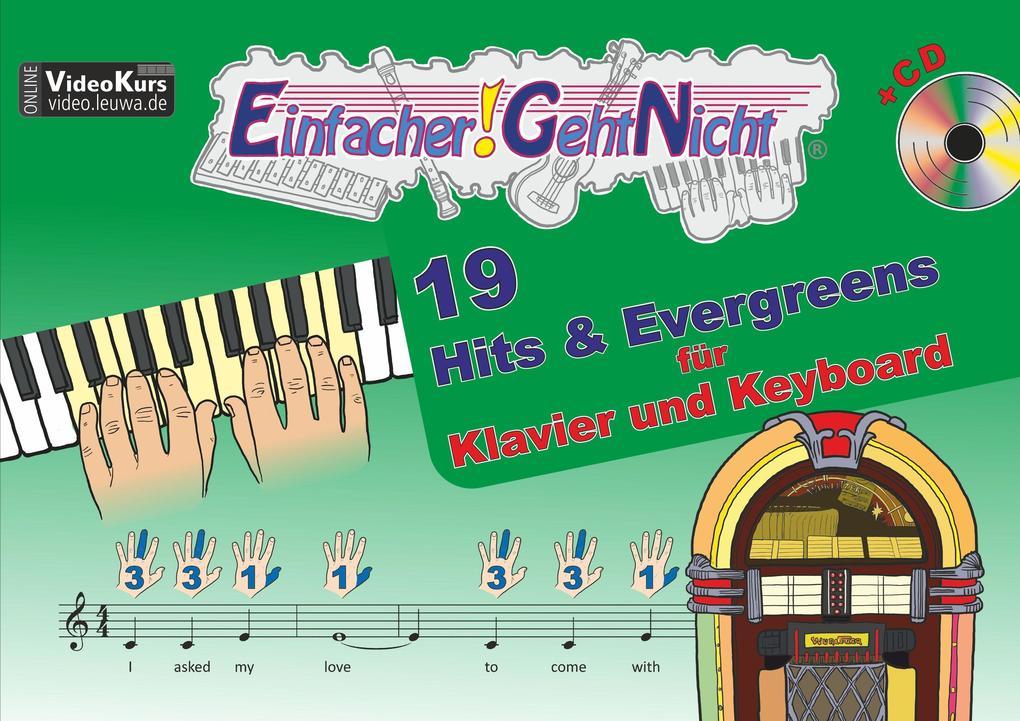 Einfacher!-Geht-Nicht: 19 Hits & Evergreens - für Klavier und Keyboard mit CD als Buch (geheftet)