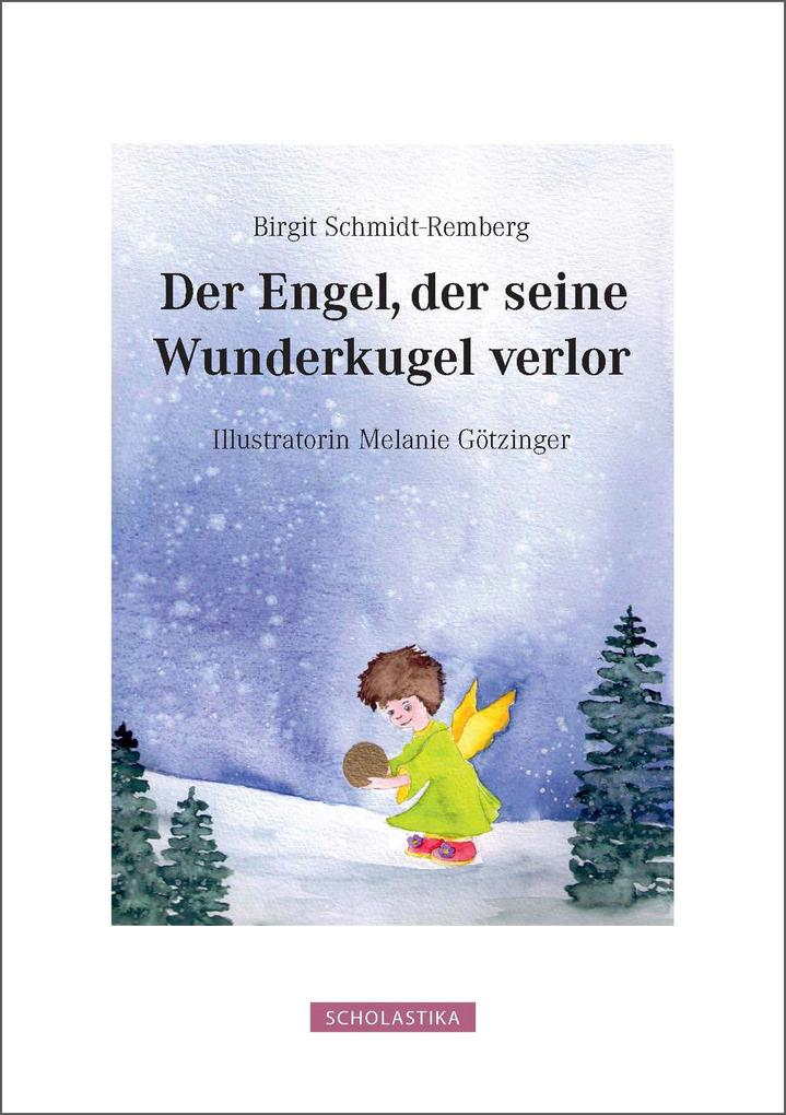 Der Engel Der Seine Wunderkugel Verlor als eBook epub