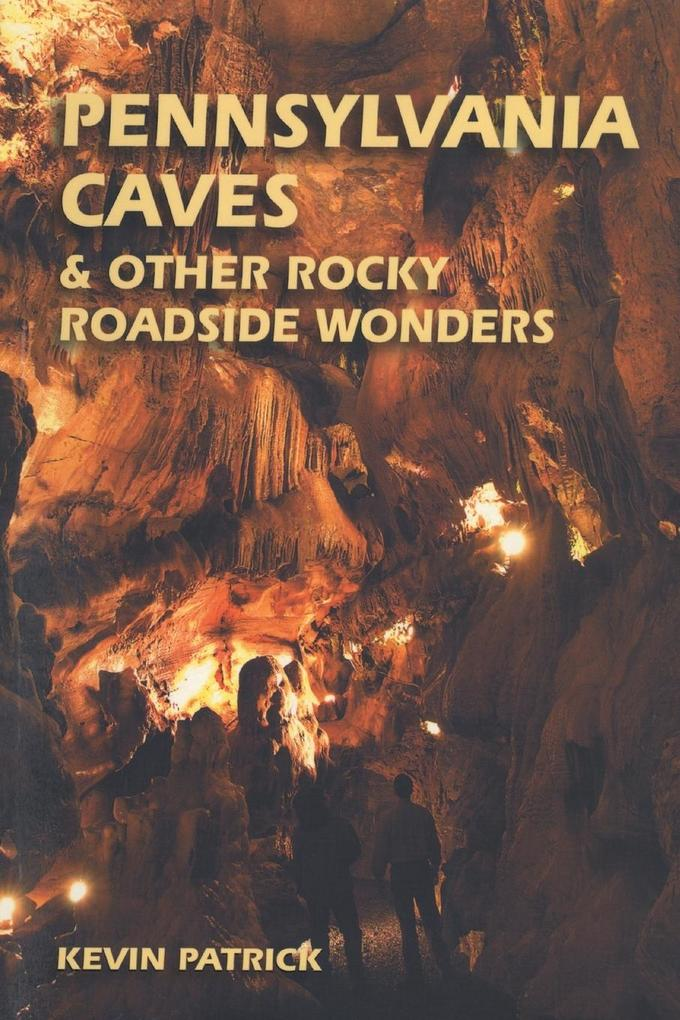 Pennsylvania Caves & Other Rocky Roadside Oddities als Taschenbuch