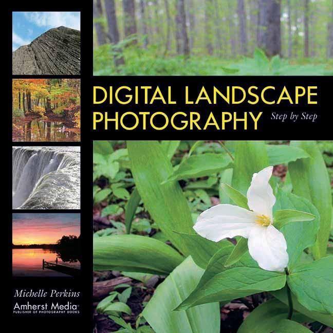 Digital Landscape Photography Step by Step als Taschenbuch