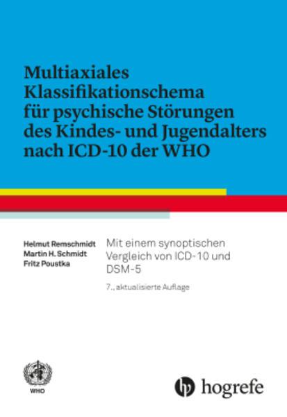 Multiaxiales Klassifikationsschema für psychische Störungen des Kindes- und Jugendalters nach ICD-10 als Buch (gebunden)