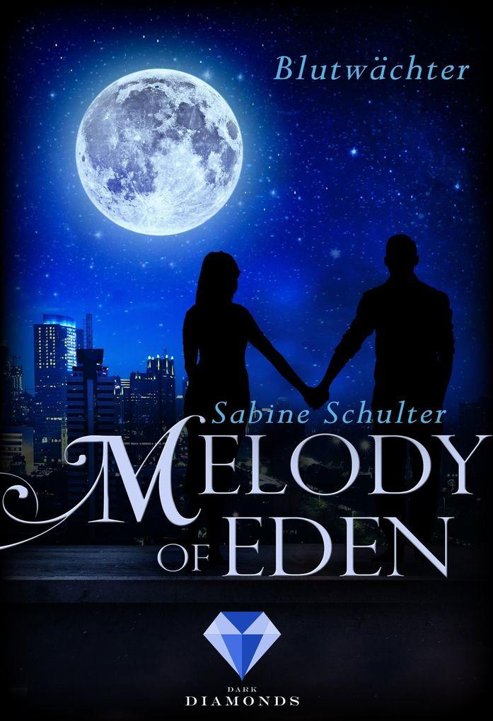 Melody of Eden 2: Blutwächter als eBook epub
