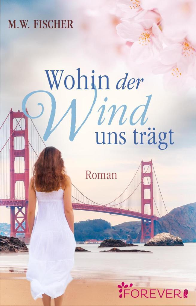 Wohin der Wind uns trägt als eBook epub