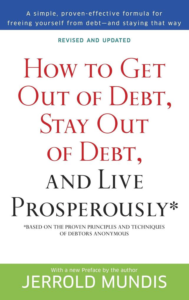 How to Get Out of Debt, Stay Out of Debt, and Live Prosperously* als Taschenbuch