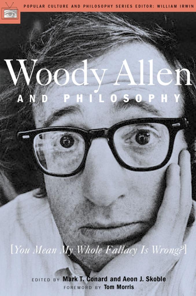 Woody Allen and Philosophy als Taschenbuch